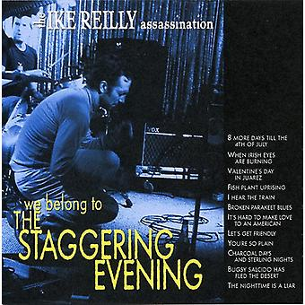 Ike Assassination Reilly - We Belong to the Staggering Evening [CD] USA import