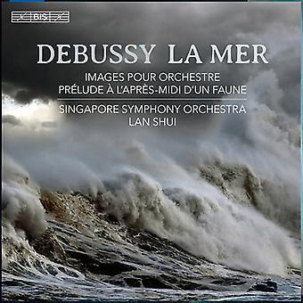 Debussy / Shui / Orch de Singapour de Sym - importer des USA de La Mer [SACD]
