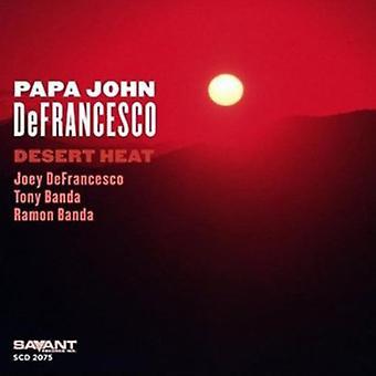 Papa John Defrancesco - Desert Heat [CD] USA import