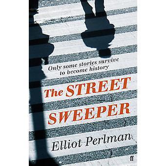 De straatveger (Main) door Elliot Perlman - 9780571236848 boek