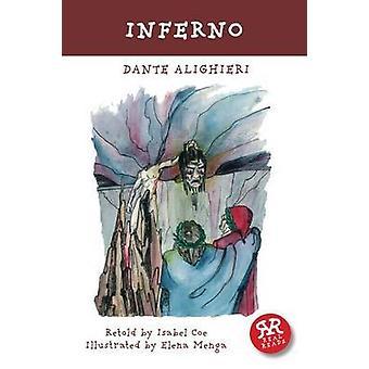 Inferno by Dante Alighieri - Elena Menga - Ken Laidlaw - Isabel Coe -