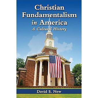 الأصولية المسيحية في أمريكا-تاريخ الثقافي بديفيد س. ن