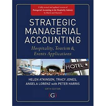 Strategic Managerial Accounting - Hospitality - Tourism & Events Appli