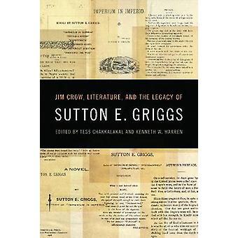 Jim Crow - literatura - e o legado de Sutton E. Griggs por Tess Ch