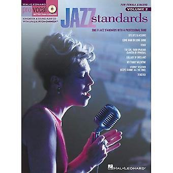 Standard di jazz: Per cantanti femminili: cantare 8 Standard Jazz con una Band professionale
