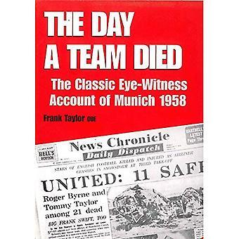 Het Team van dag A stierf: De klassieke ooggetuige Account van München, 1958