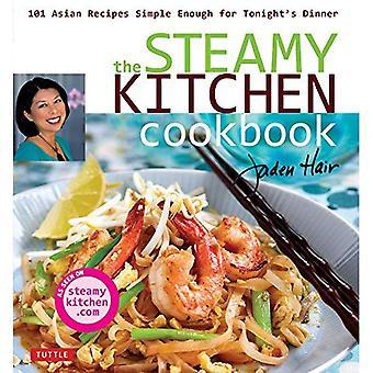 Höyryävän keittiö Cookbook: 101 Aasian reseptit yksinkertaiselta illan illallinen