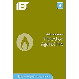 Guidance Note 4: Protection� Against Fire (Electrical Regulations)