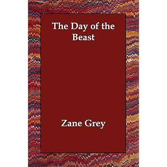 Il giorno della bestia di grigio & Zane
