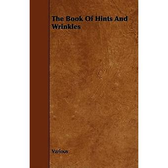 The Book of Hints and Wrinkles by Various