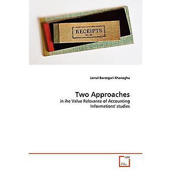 Dos enfoques por Barzegari Khanagha & Jamal