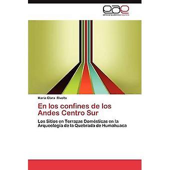 En Los Confines de Los Andes Centro Sur par Clara a. Rivolta & Mar