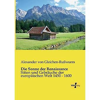 Die Sonne der Renaissance by GleichenRuwurm & Alexander von