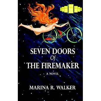Seven Doors Of The Firemaker by Walker & Marina & R.