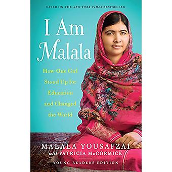 I Am Malala (Yre) - How One Girl Stood Up for Education and Changed th