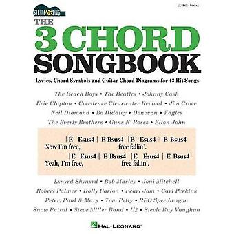 The 3-Chord Songbook - Strum & Sing Series - 9781495085673 Book
