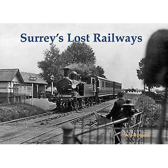 Surrey's Lost Railways by Neil Burgess - 9781840337365 Book