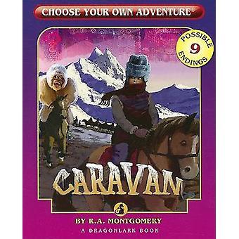 Caravan by R A Montgomery - 9781933390543 Book