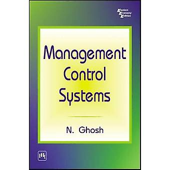 Management Control Systems by N. Ghosh - 9788120328440 Book