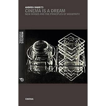 Cinema is a Dream by Andrea Rabbito - 9788869770661 Book