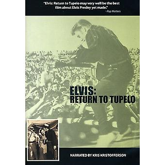 Elvis: Vende tilbage til Tupelo [DVD] USA import