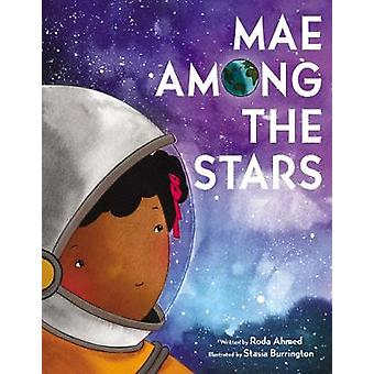 Mae Among the Stars by Roda Ahmed - 9780062651730 Book