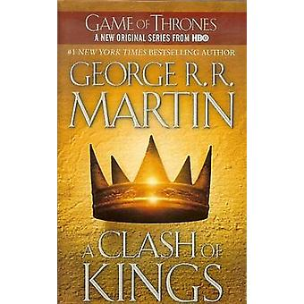 A Clash of Kings by George R R Martin - 9781613832783 Book