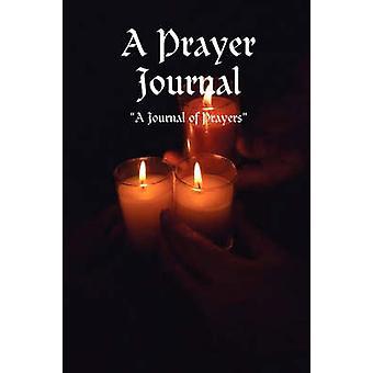 A Prayer Journal by Williams & Angela Claudette