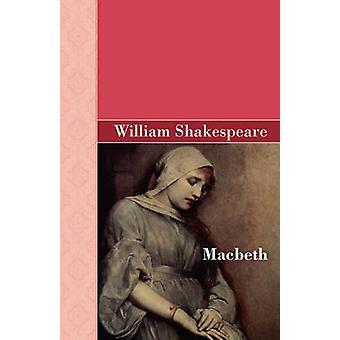 Macbeth by Shakespeare & William