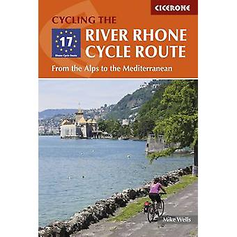 River Rhone Cycle Route by Mike Wells
