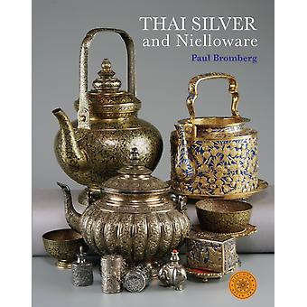 Thai Silver and Nielloware by Paul Bromberg