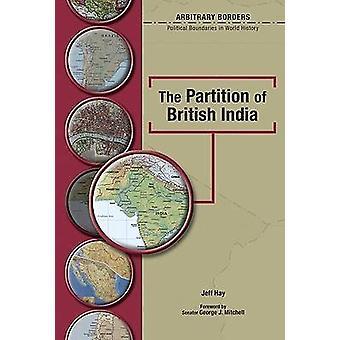 Partition de l'Inde britannique par Jeff Hay - livre 9780791086476