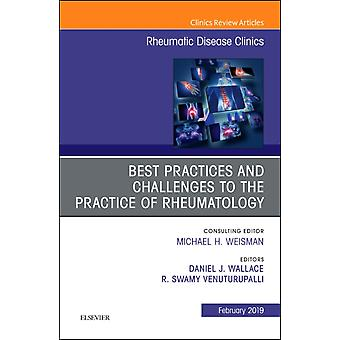 Best Practices and Challenges to the Practice of Rheumatolog by Daniel J. Wallace