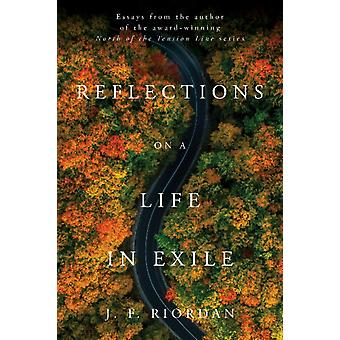 Reflections on a Life in Exile by JF Riordan