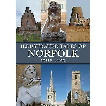 Illustrated Tales of Norfolk by John Ling