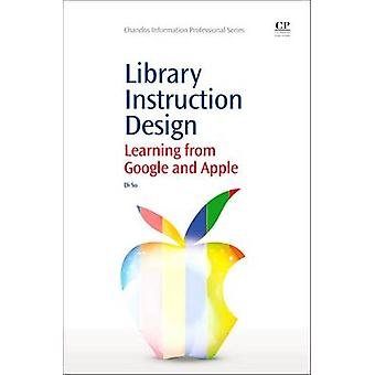 Library Instruction Design Learning from Google and Apple by Su & Di