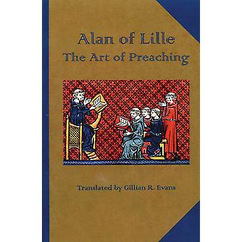 Alan of Lille The Art of Preaching by Alanus