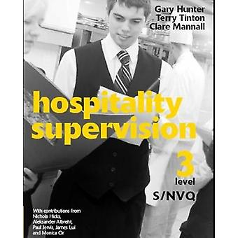 Hospitality Supervision SNVQ Level 3 by Gary Hunter & Clare Mannall & Terry Tinton