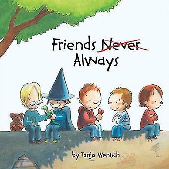 ターニャ Wenisch - ターニャ Wenisch - 9781433816390 によって常に友人を予約