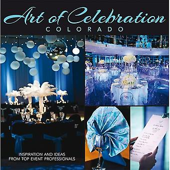 Art of Celebration Colorado: Inspiration and Ideas from Top Event Professionals
