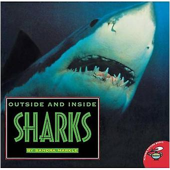 Outside and Inside Sharks by Markle & Sandra