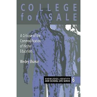 College for Sale by Shumar & Wesley