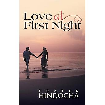 Love at First Night by Hindocha & Pratik