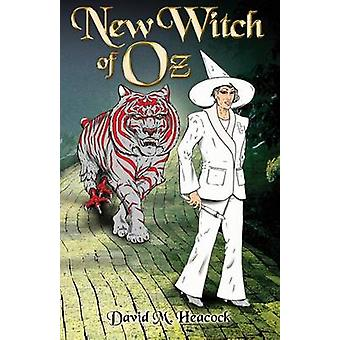 New Witch of Oz by Heacock & David M.