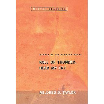 Roll of Thunder - Hear My Cry by Mildred D Taylor - 9781417704903 Book