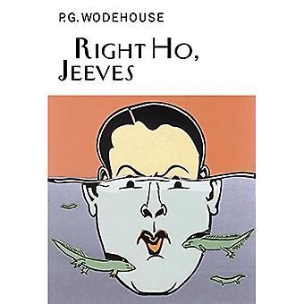 Right Ho, Jeeves (Everyman Wodehouse)