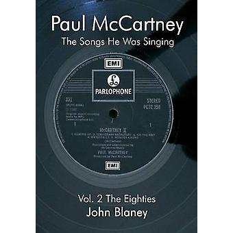 Paul McCartney The Songs He Was Singin Vol. 2 by Blaney & John