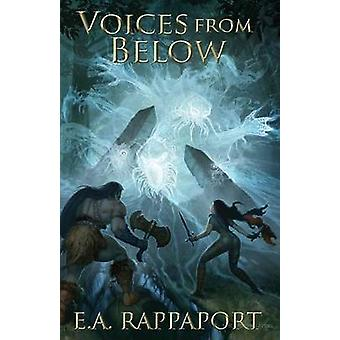 Voices from Below by Rappaport & E A
