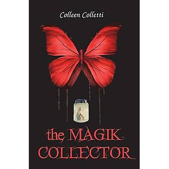 Magik Collector av Colletti & Colleen