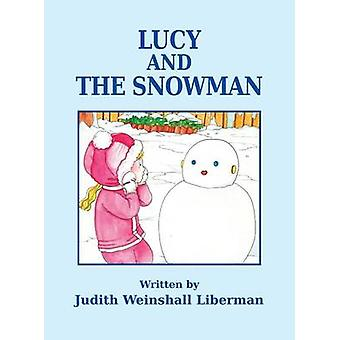 Lucy and the Snowman by Liberman & Judith Weinshall